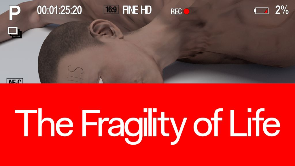 The Fragility of Life